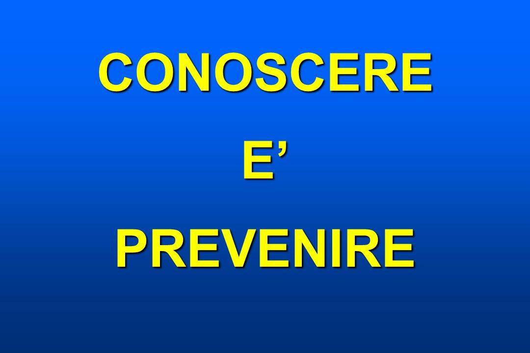 CONOSCERE E' PREVENIRE