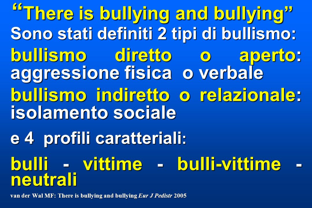There is bullying and bullying