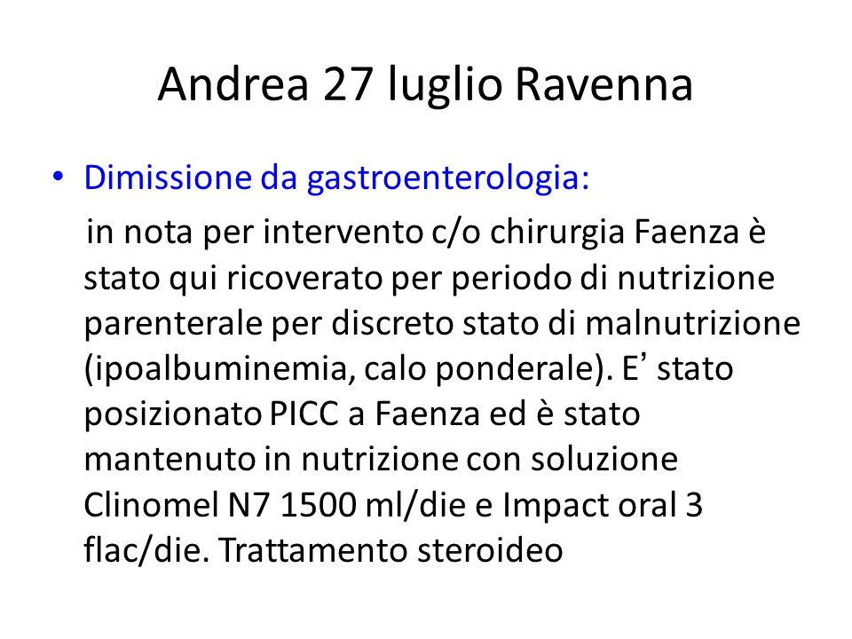 Andrea 27 luglio Ravenna Dimissione da gastroenterologia: