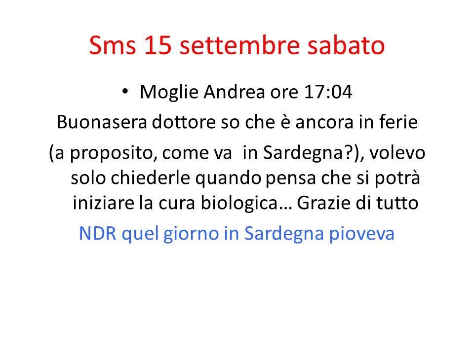 Sms 15 settembre sabato Moglie Andrea ore 17:04
