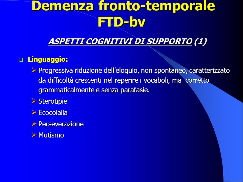 Demenza fronto-temporale FTD-bv