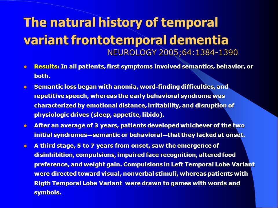 The natural history of temporal variant frontotemporal dementia