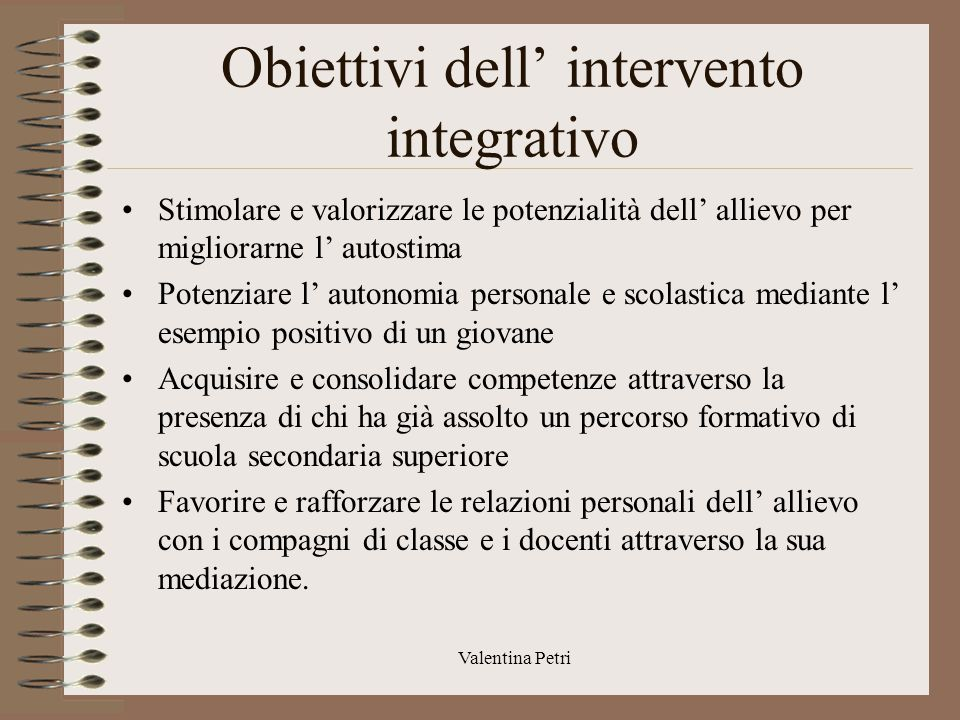 Obiettivi dell' intervento integrativo