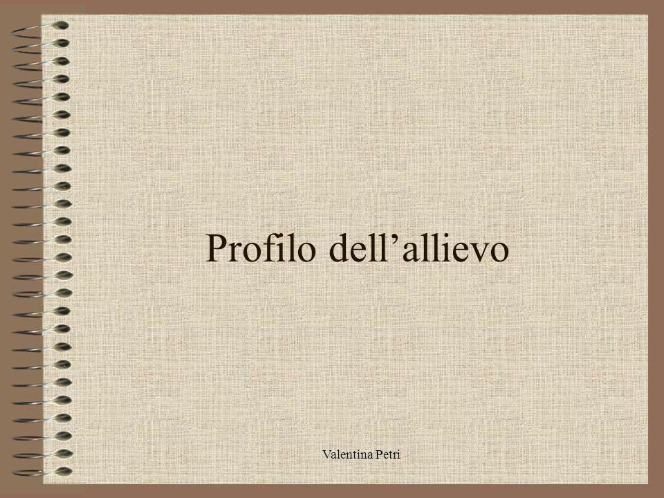 Profilo dell'allievo Valentina Petri