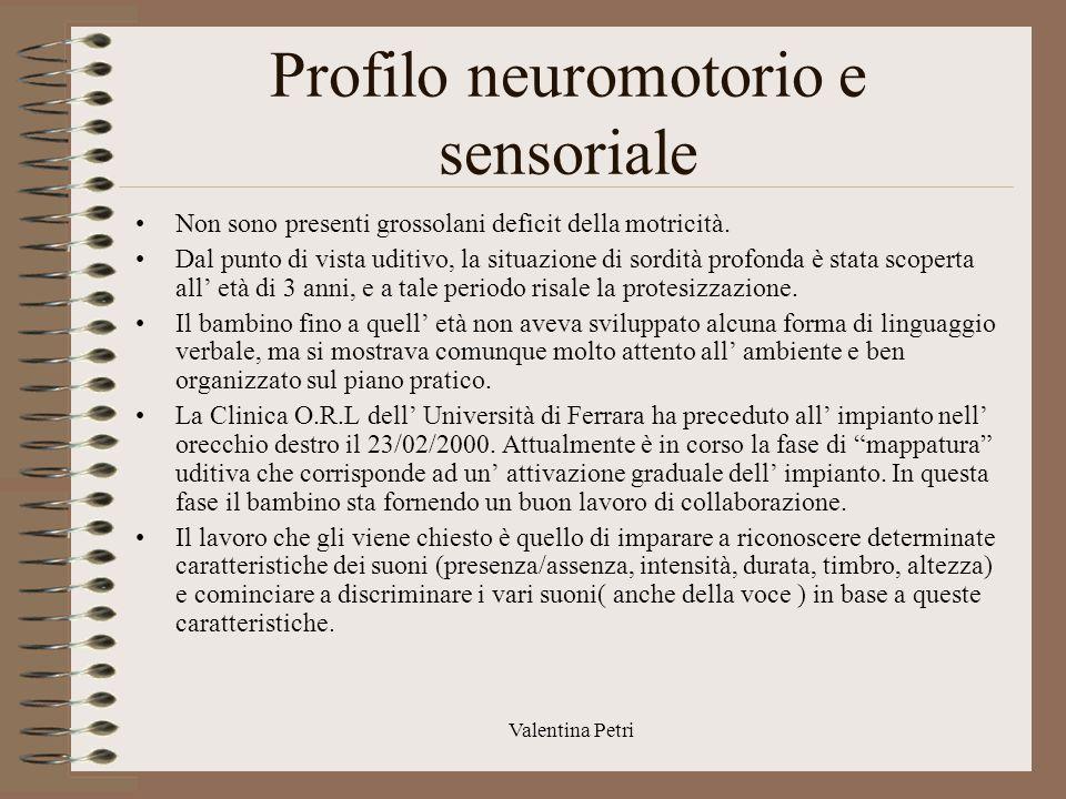 Profilo neuromotorio e sensoriale