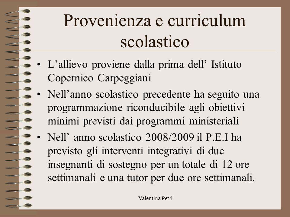 Provenienza e curriculum scolastico