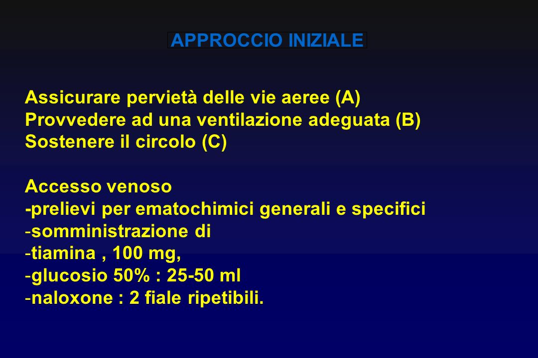 APPROCCIO INIZIALE Assicurare pervietà delle vie aeree (A) Provvedere ad una ventilazione adeguata (B)