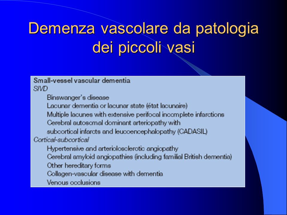 Demenza vascolare da patologia dei piccoli vasi