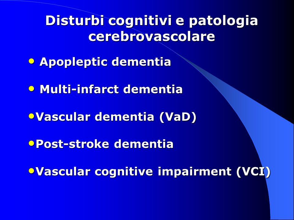 Disturbi cognitivi e patologia cerebrovascolare