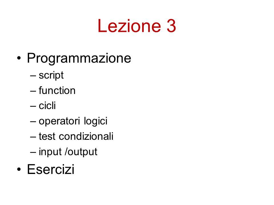 Lezione 3 Programmazione Esercizi script function cicli