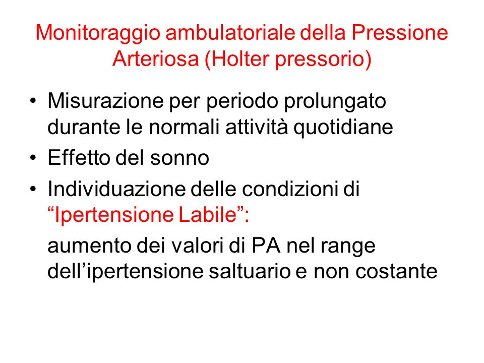 Monitoraggio ambulatoriale della Pressione Arteriosa (Holter pressorio)