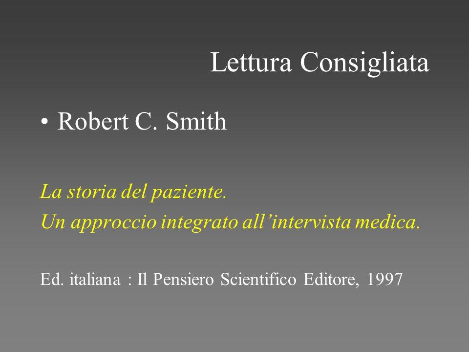 Lettura Consigliata Robert C. Smith La storia del paziente.