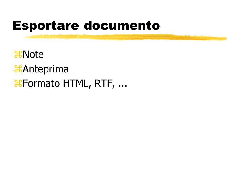 Esportare documento Note Anteprima Formato HTML, RTF, ...
