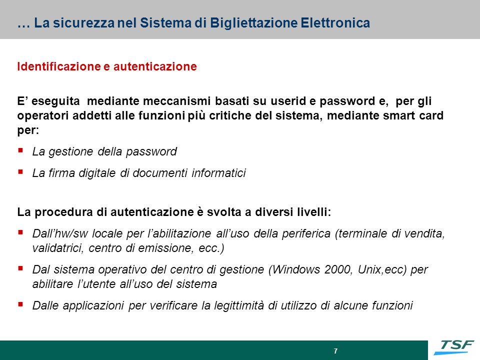 … La sicurezza nel Sistema di Bigliettazione Elettronica
