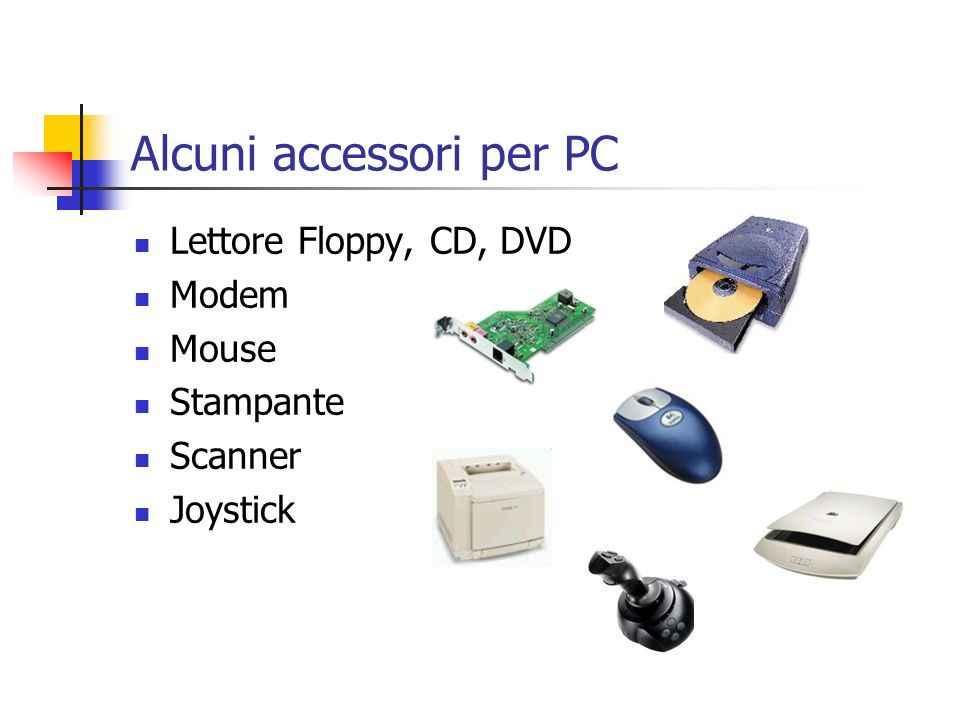 Alcuni accessori per PC