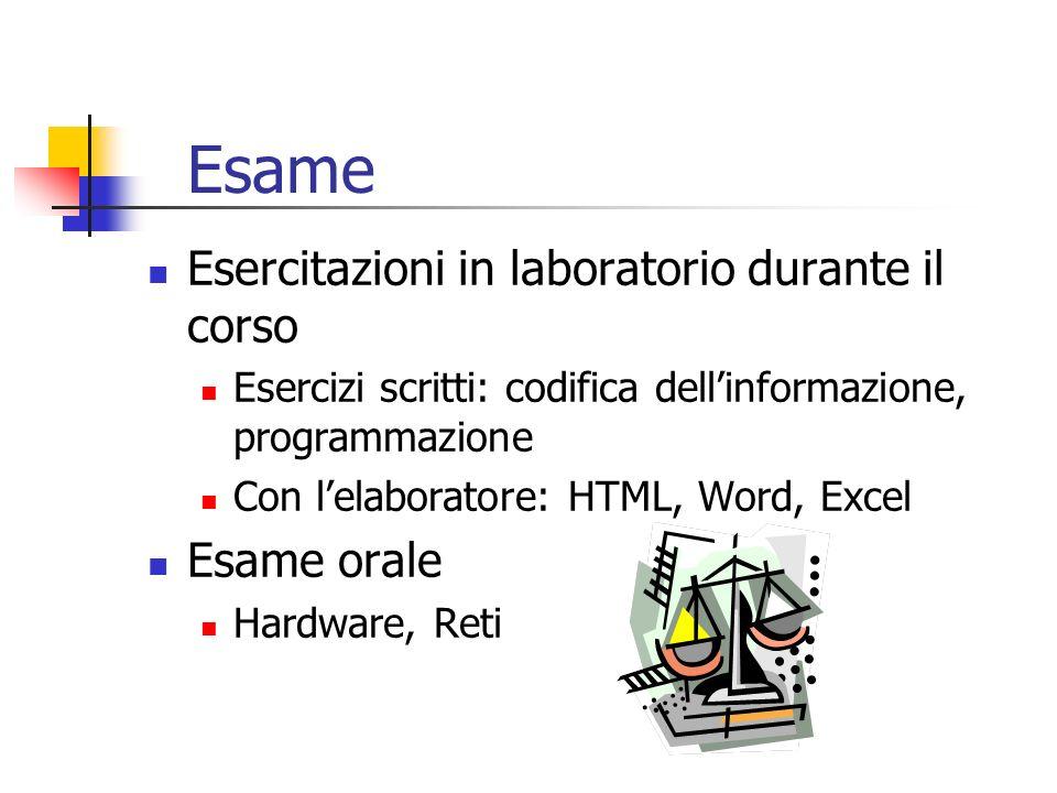 Esame Esercitazioni in laboratorio durante il corso Esame orale