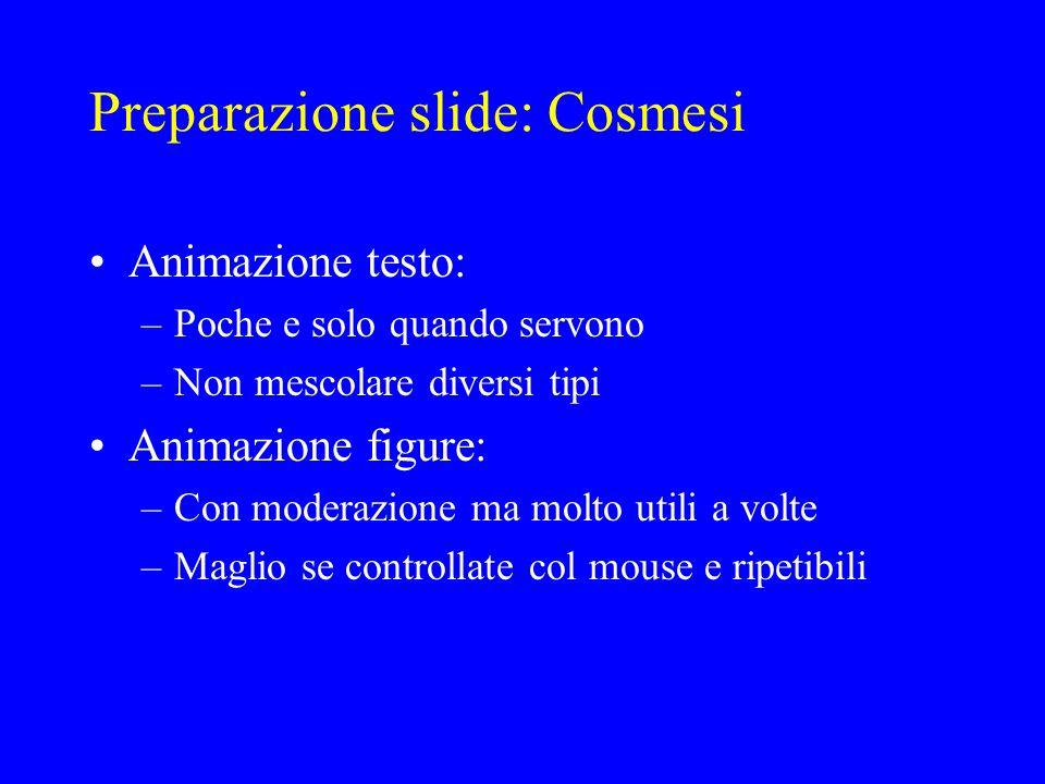 Preparazione slide: Cosmesi