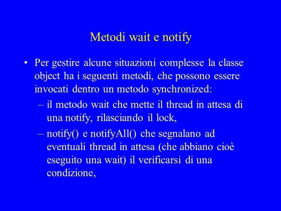 Metodi wait e notify