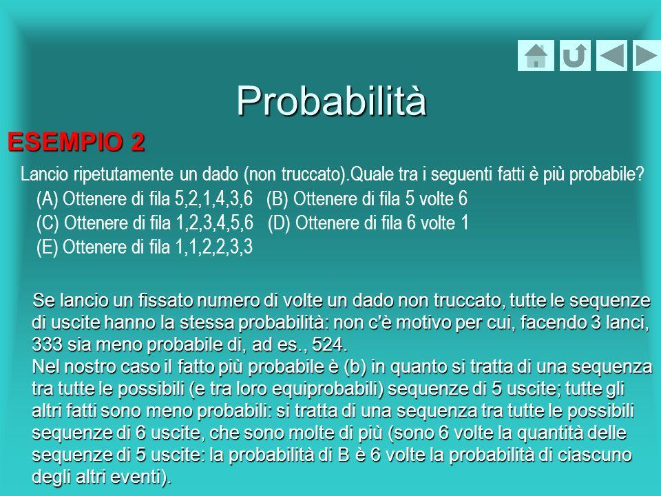 Probabilità ESEMPIO 2.