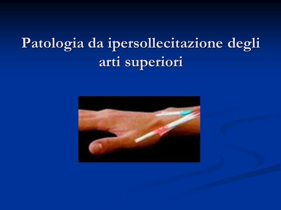 Patologia da ipersollecitazione degli arti superiori