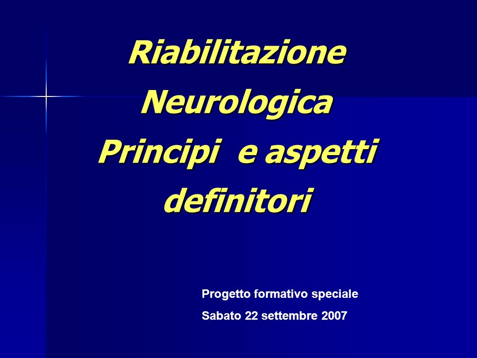 Riabilitazione Neurologica Principi e aspetti definitori