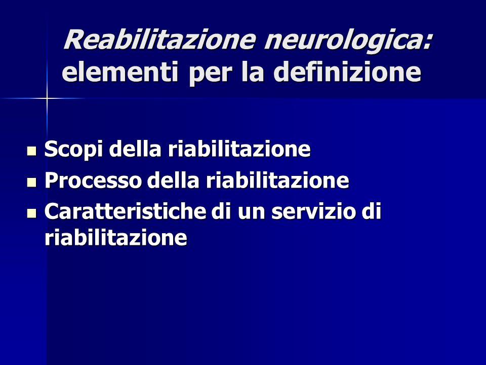 Reabilitazione neurologica: elementi per la definizione