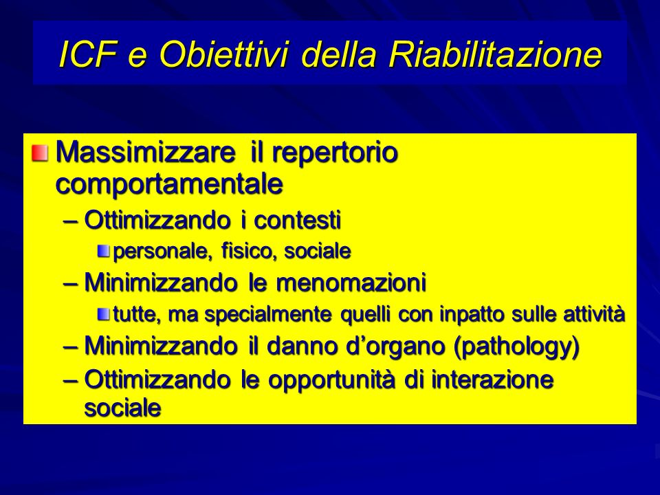 ICF e Obiettivi della Riabilitazione