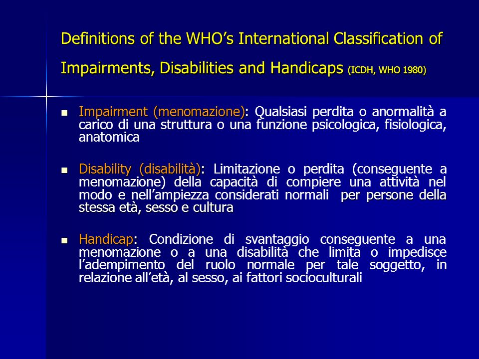 Definitions of the WHO's International Classification of Impairments, Disabilities and Handicaps (ICDH, WHO 1980)