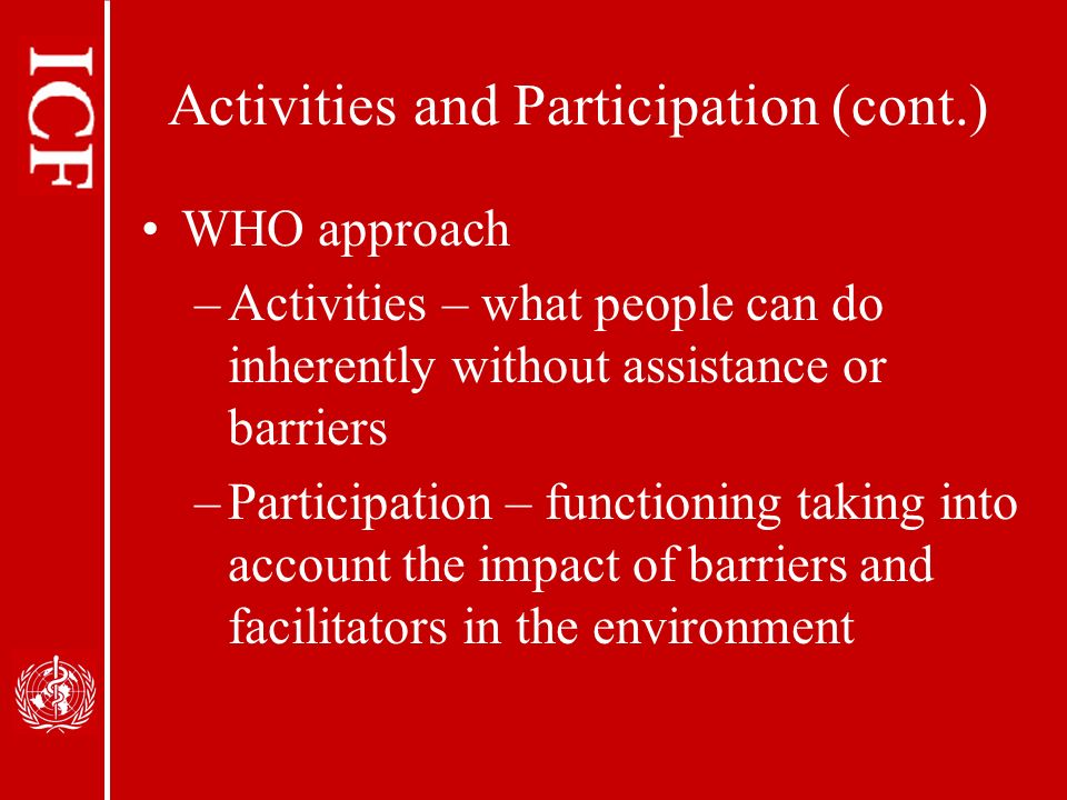 Activities and Participation (cont.)