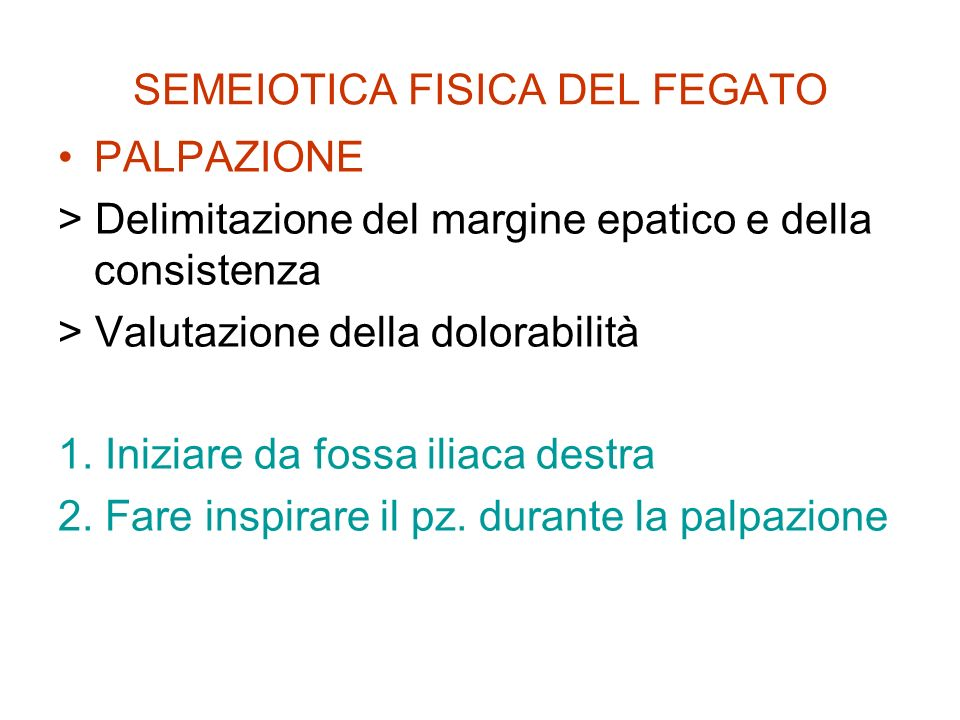 SEMEIOTICA FISICA DEL FEGATO