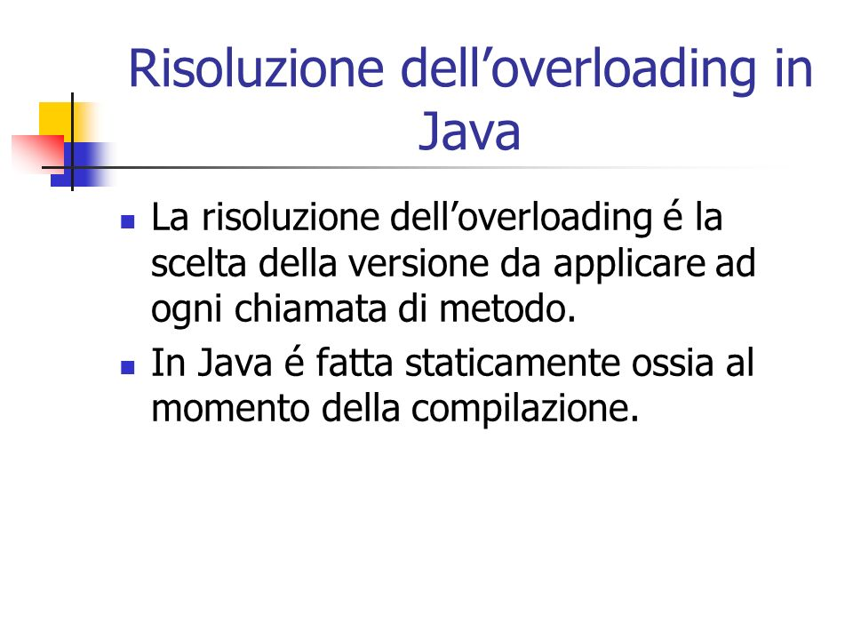 Risoluzione dell'overloading in Java