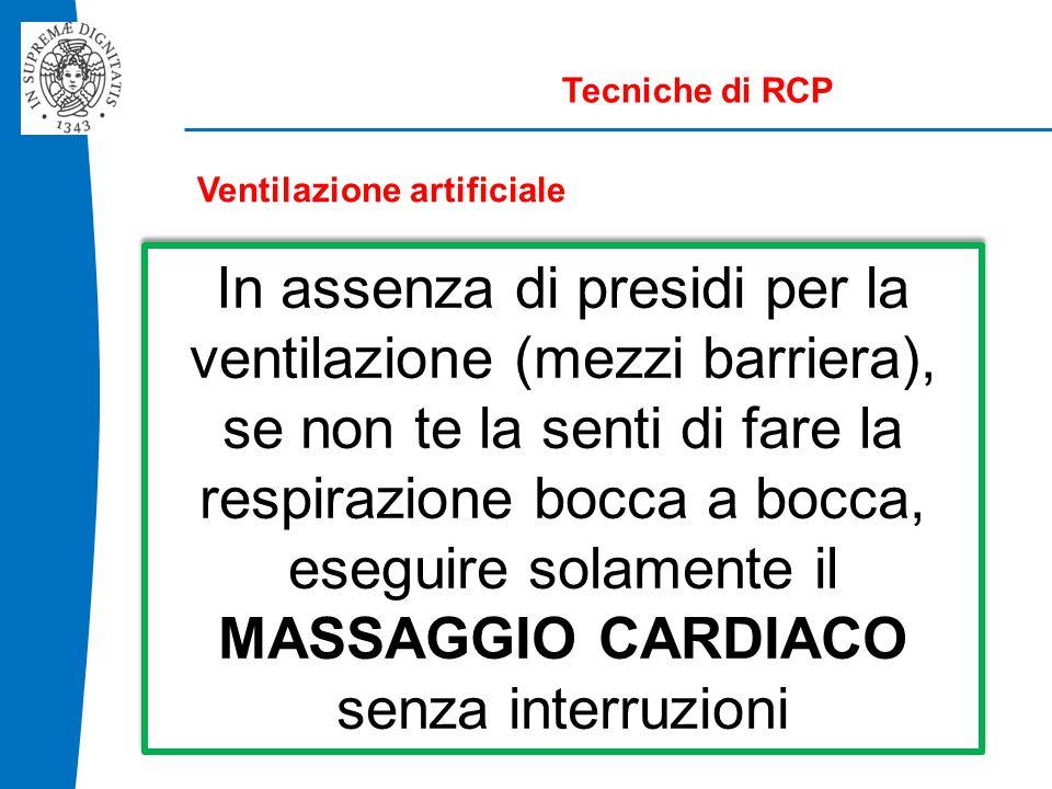 Tecniche di RCP Ventilazione artificiale.