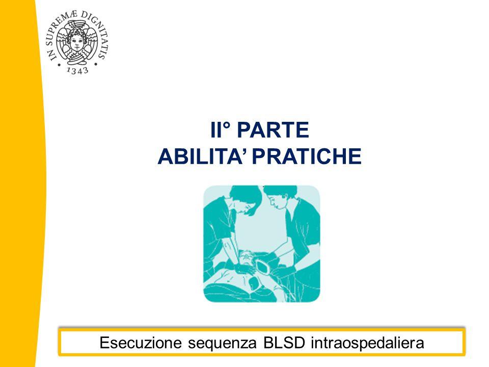 Esecuzione sequenza BLSD intraospedaliera