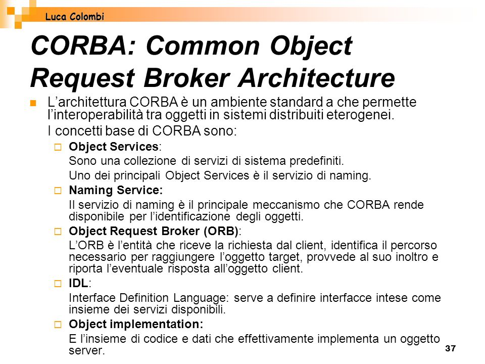 CORBA: Common Object Request Broker Architecture