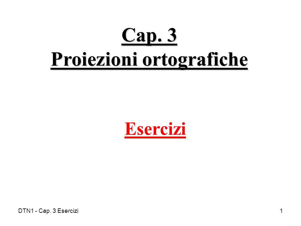 Cap. 3 Proiezioni ortografiche