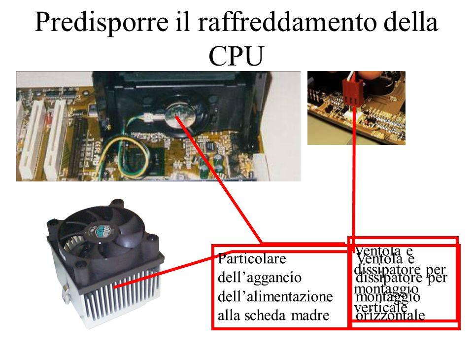 Predisporre il raffreddamento della CPU