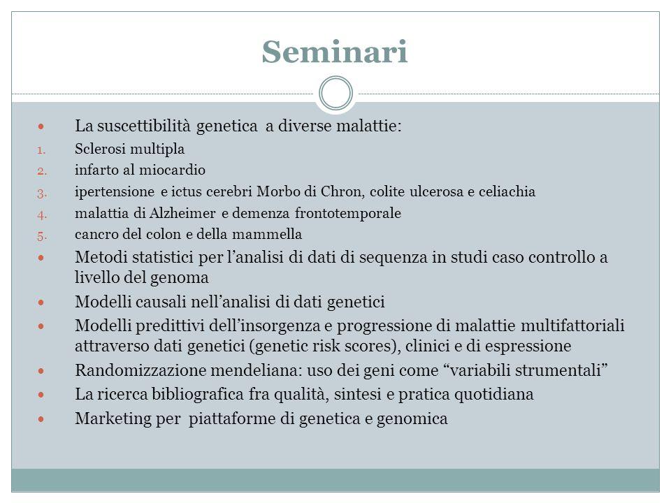 Seminari La suscettibilità genetica a diverse malattie: