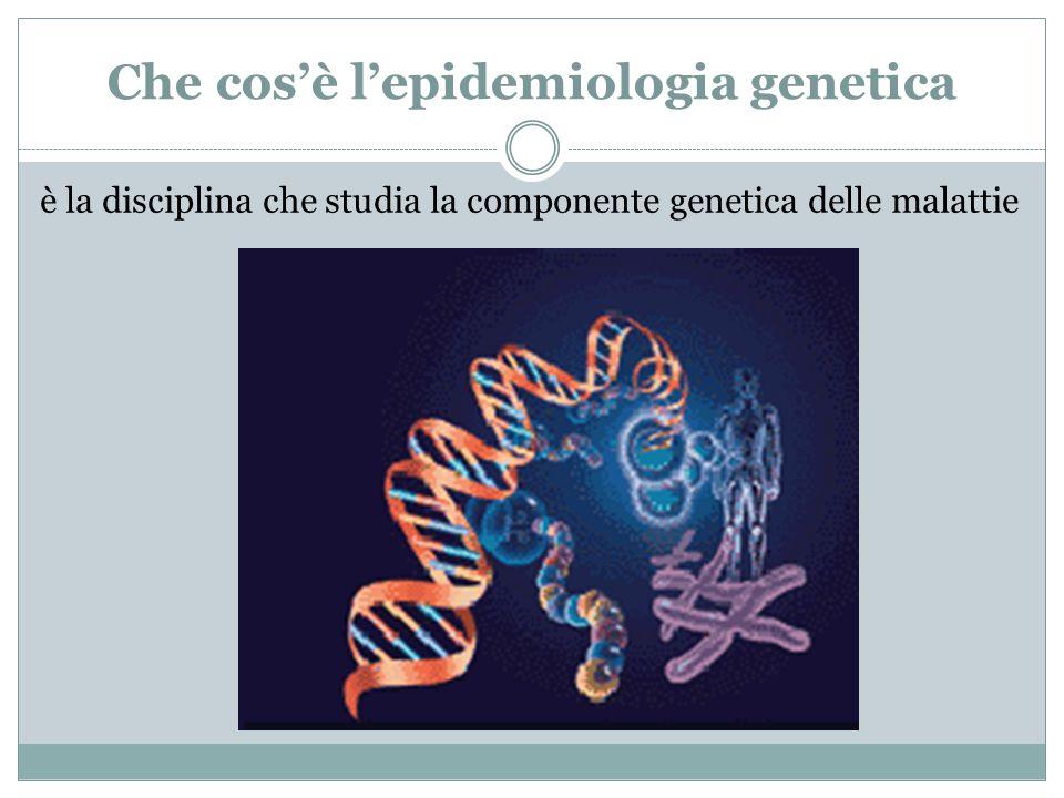 Che cos'è l'epidemiologia genetica