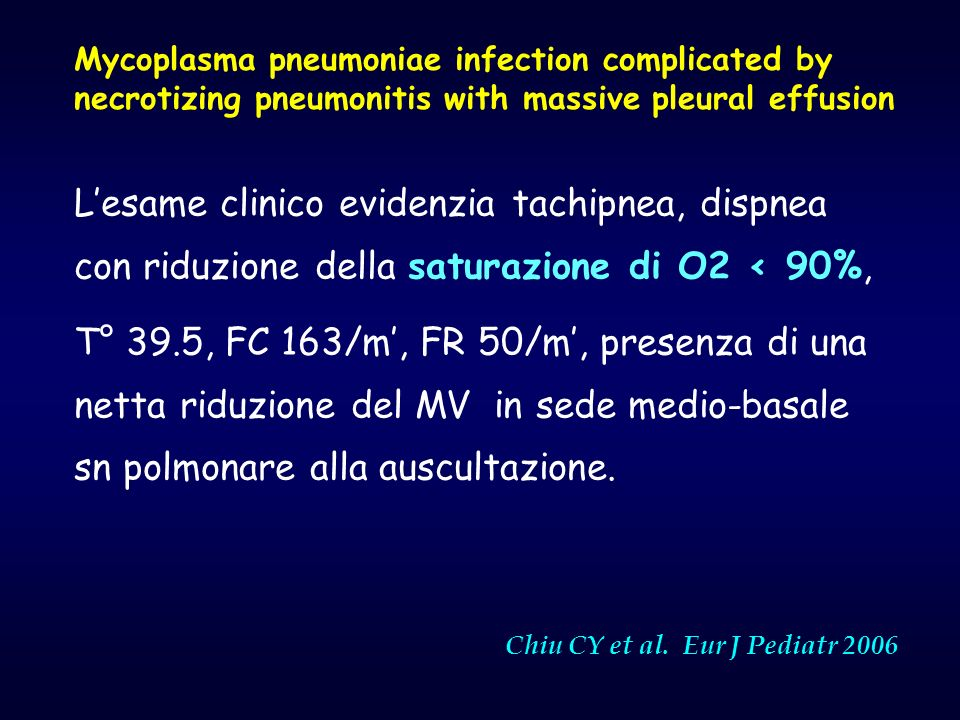 Mycoplasma pneumoniae infection complicated by necrotizing pneumonitis with massive pleural effusion