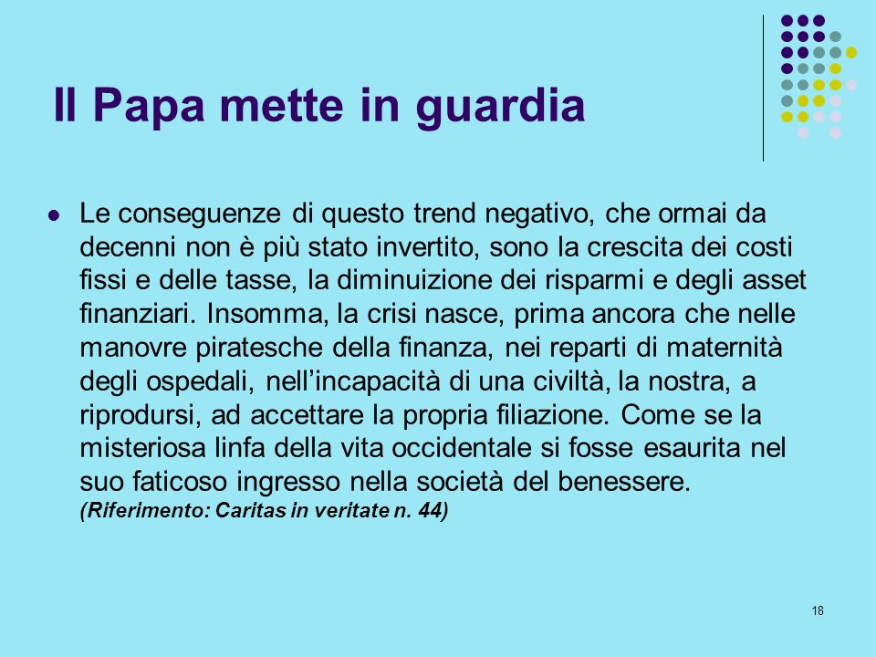 Il Papa mette in guardia
