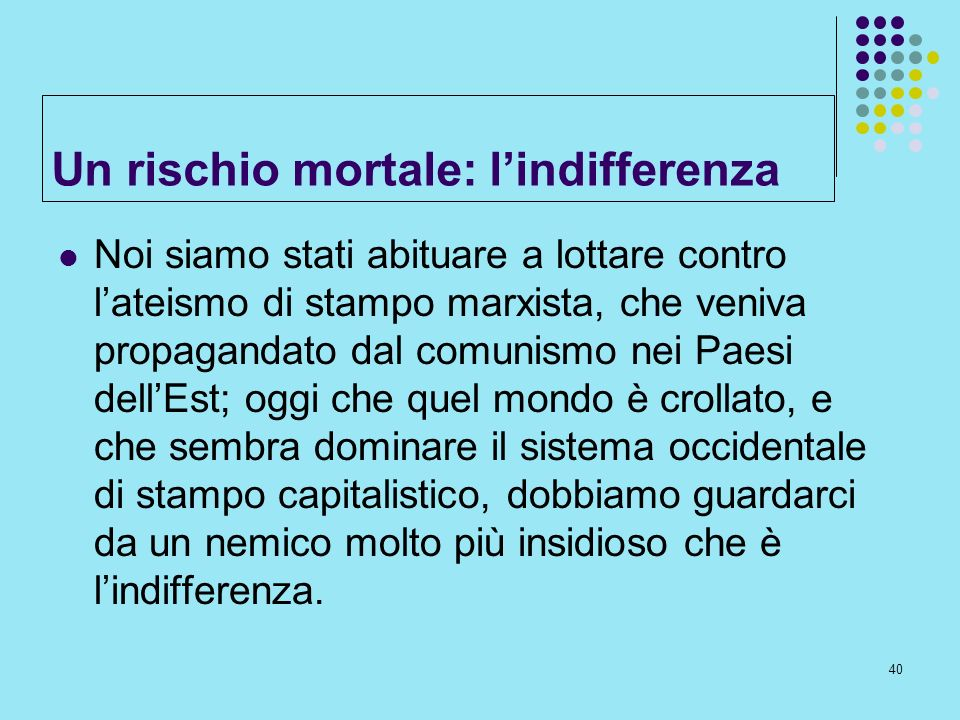 Un rischio mortale: l'indifferenza
