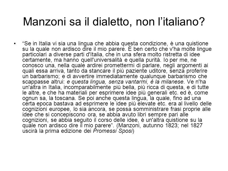 Manzoni sa il dialetto, non l'italiano