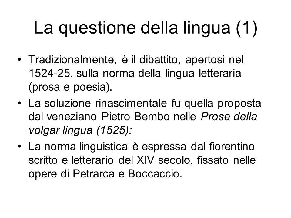 La questione della lingua (1)