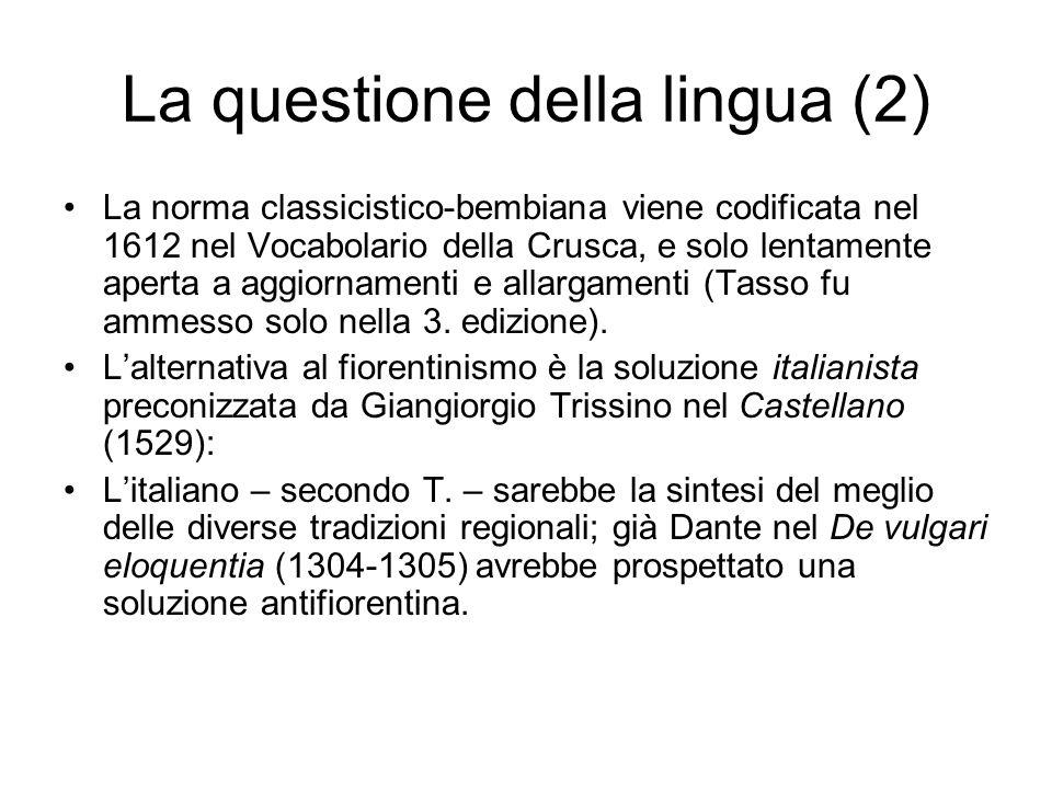 La questione della lingua (2)