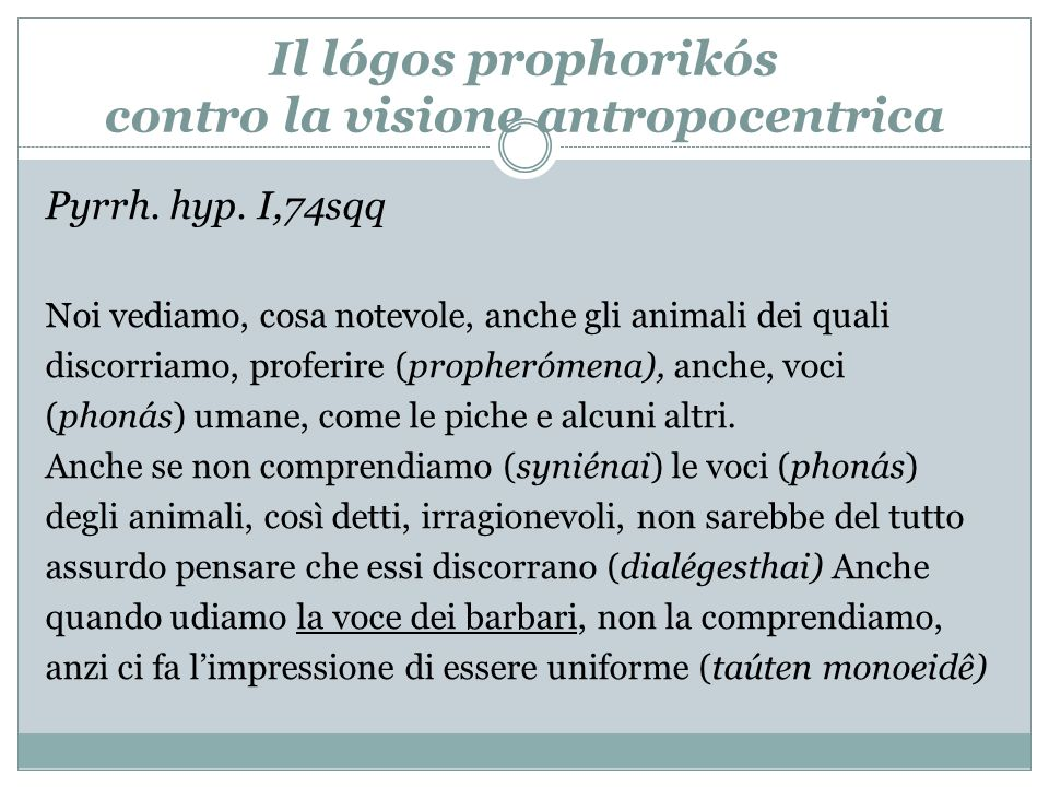 Il lógos prophorikós contro la visione antropocentrica