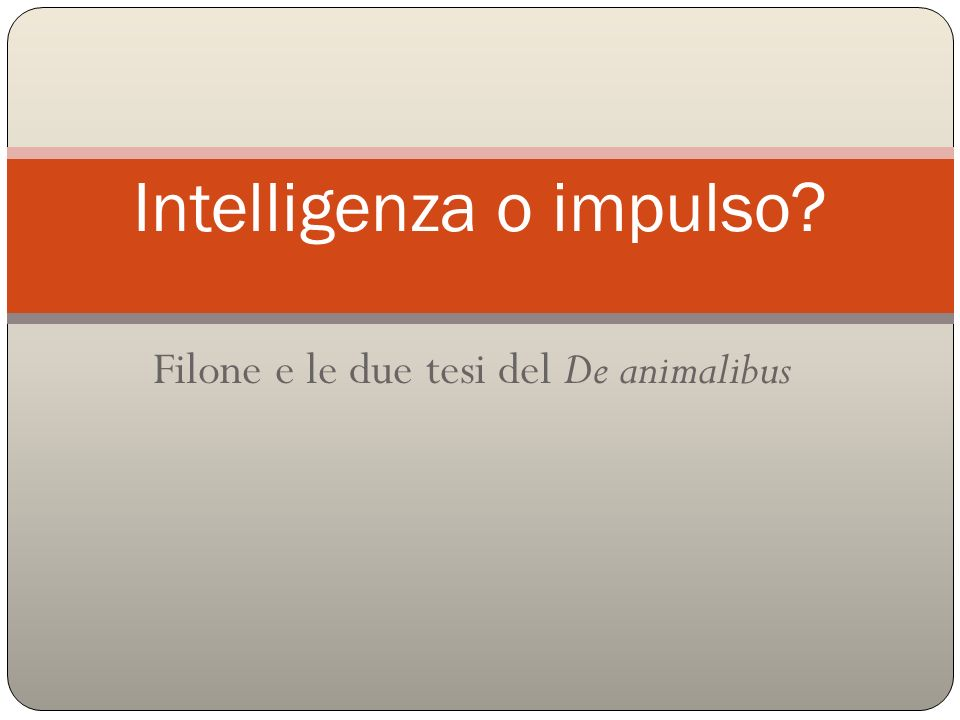 Intelligenza o impulso