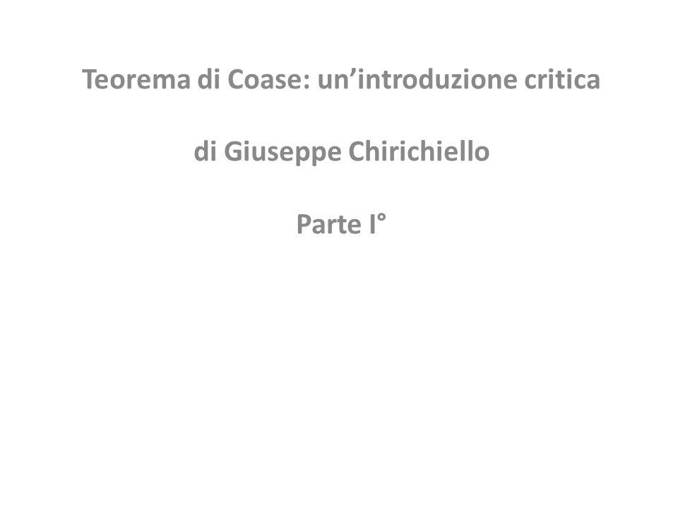 Teorema di Coase: un'introduzione critica di Giuseppe Chirichiello Parte I°