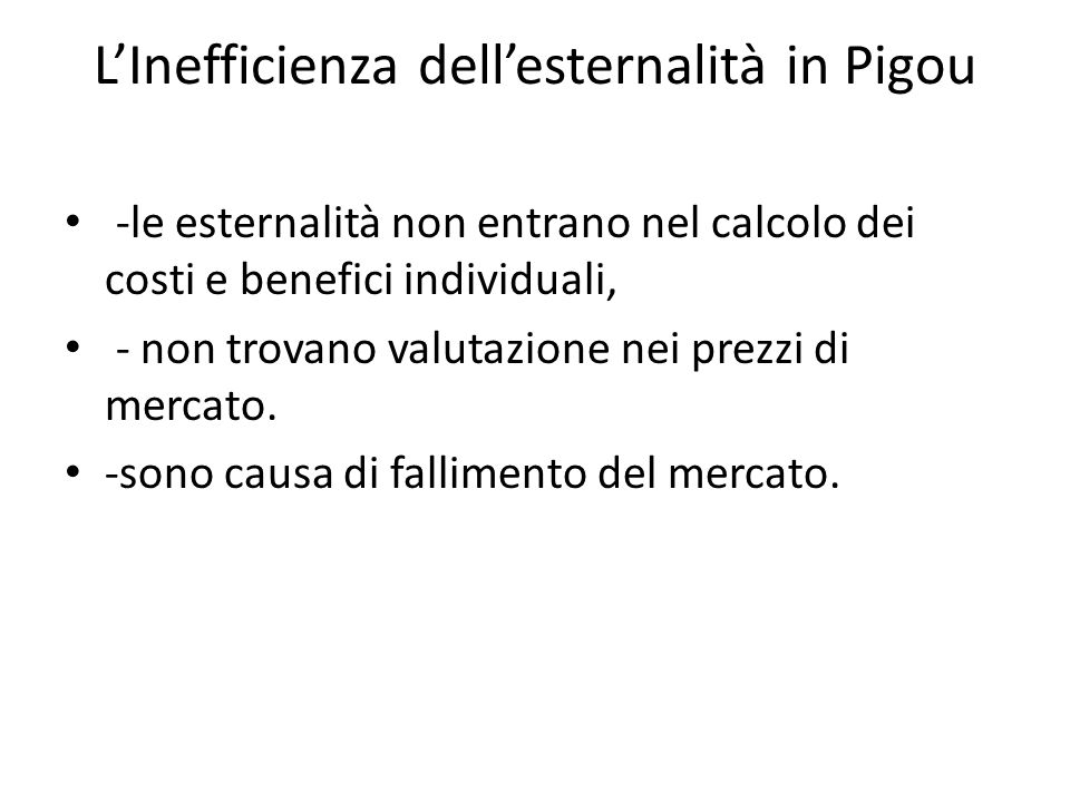 L'Inefficienza dell'esternalità in Pigou