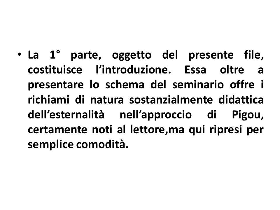 La 1° parte, oggetto del presente file, costituisce l'introduzione