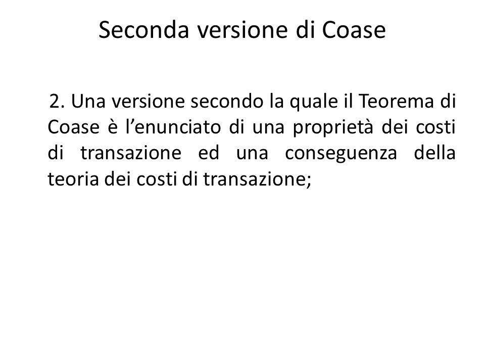Seconda versione di Coase